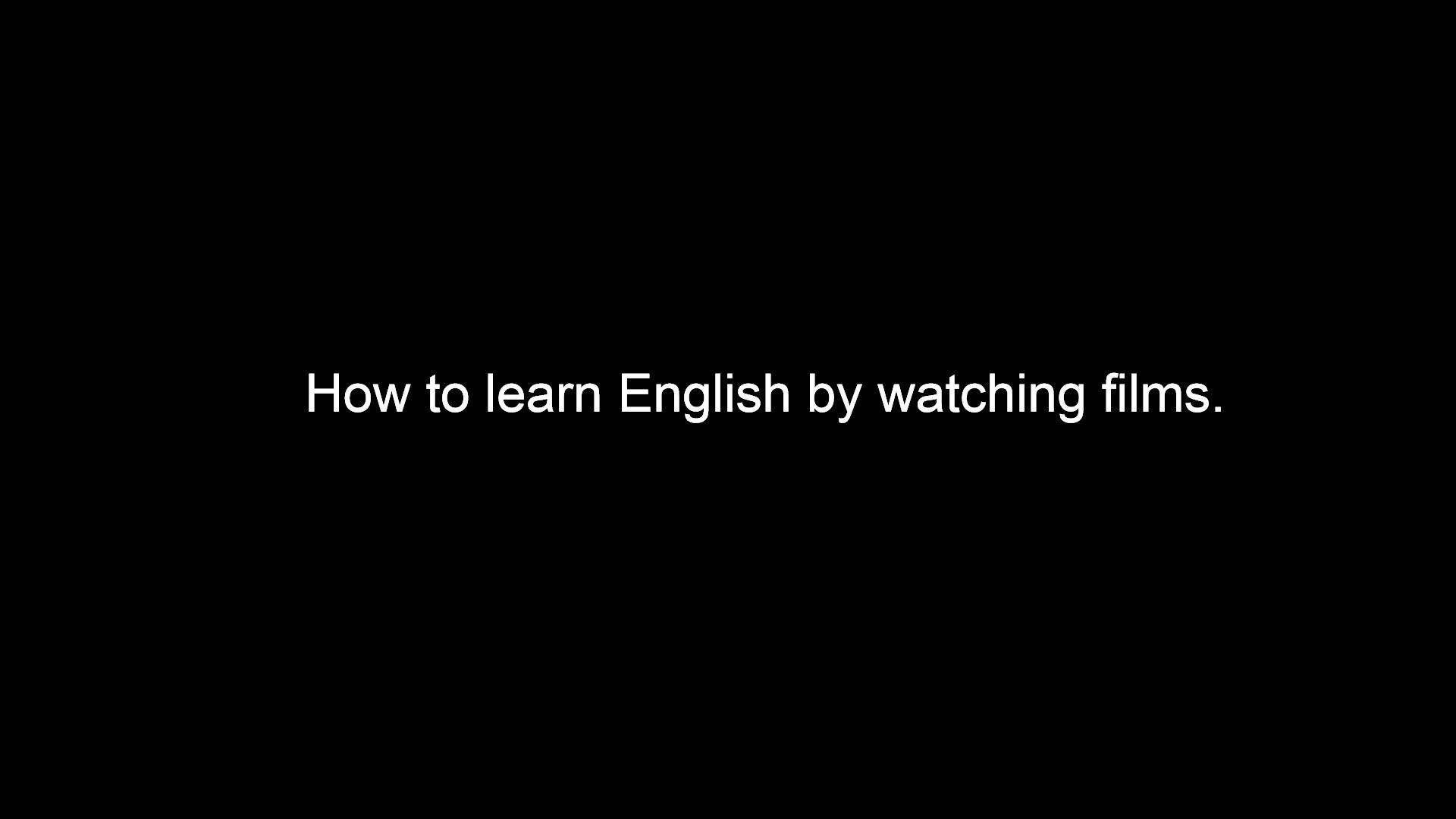 Belajar Bahasa Inggris Sambil Menonton Film Yuk