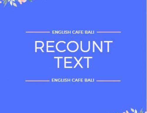 Pengertian Recount text dalam Bahasa Inggris beserta contohnya