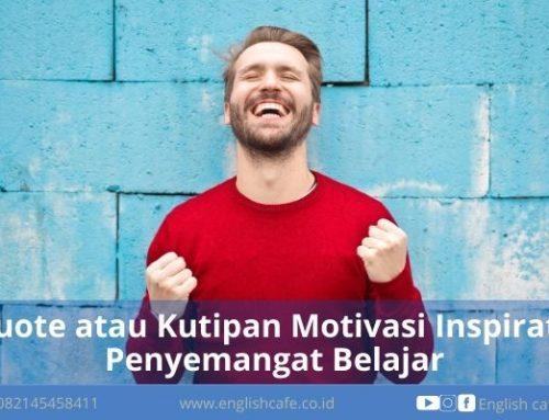 Quote atau Kutipan Motivasi Inspiratif Penyemangat Belajar