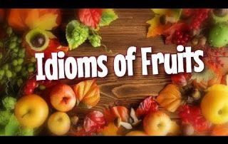 Idioms tentang buah dalam bahasa Inggris beserta artinya