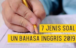 7 Jenis Soal Ujian Nasional Bahasa Inggris