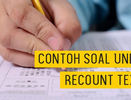 Latihan Soal Ujian Nasional Recount Text
