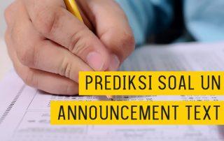 Prediksi Soal Ujian Nasional Bahasa Inggris Announcement Text