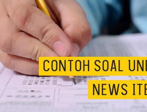 Soal – Soal Ujian Nasional Bahasa Inggris SMA SMK – News Item