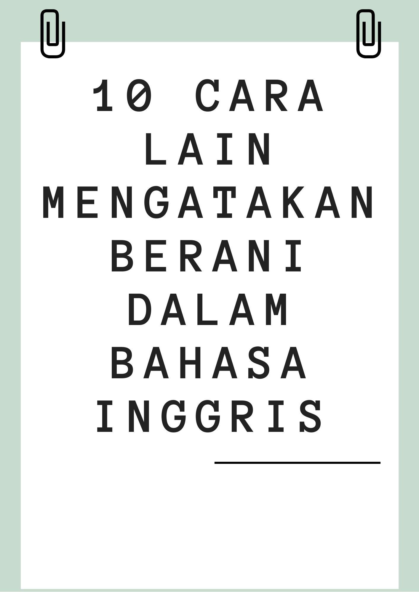 10 cara lain mengatakan berani
