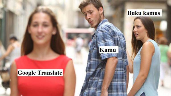 meme cowok cewek kamus vs google translate