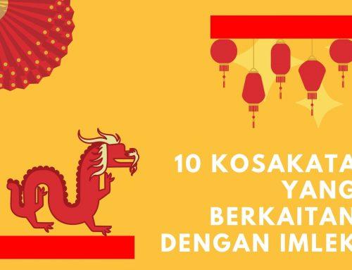 10 Kosakata yang Berkaitan dengan Tahun Baru China (Imlek)