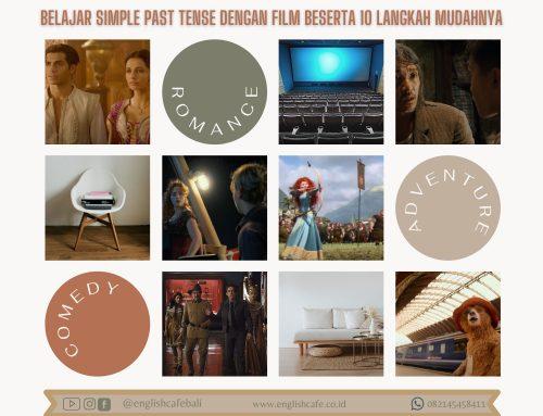Belajar simple past tense dengan film dan 10 langkah mudahnya